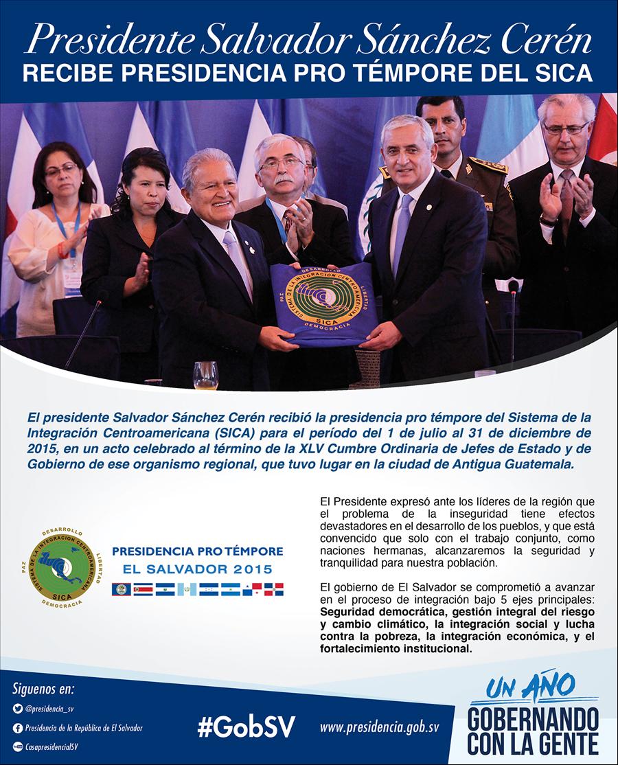 El Presidente Sánchez Cerén,  recibió la presidencia pro témpore del SICA.